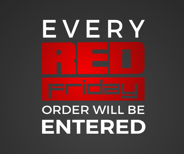Every red friday order will be entered